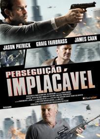 Perseguição Implacável (2014)  ! O estrangeiro