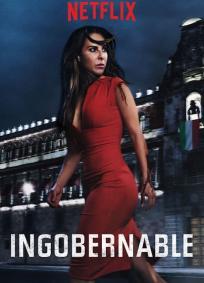 Ingobernable - 1ª Temporada