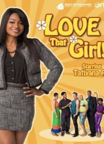 Love That Girl! - 1ª Temporada