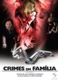 Crimes Em Família (2008)