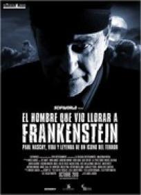 O Homem que Viu Frankenstein Chorar