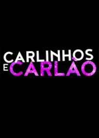 Carlinhos e Carlão