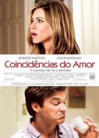Coincidências do Amor (2010)