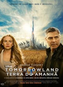Tomorrowland – Um Lugar Onde Nada é Impossível