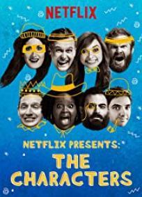 Netflix Presents: The Characters