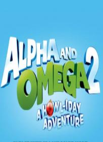 Alpha and Omega 2 - A Howl-iday Adventure