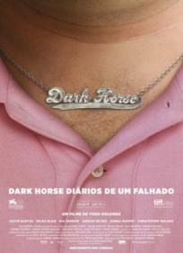 Dark Horse – Diários de um Falhado