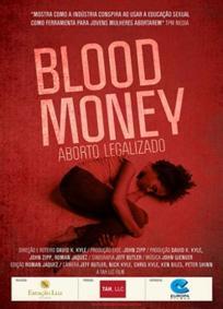 Blood Money – Aborto Legalizado
