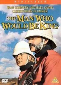 O Homem Que Queria Ser Rei