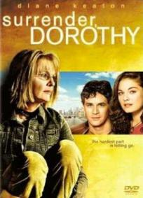 Renda-se, Dorothy