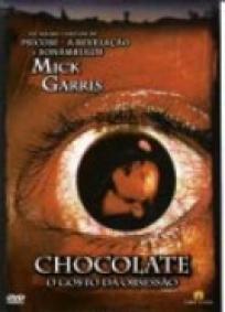 Mestres do Horror - Chocolate: O Gosto da Obsessão