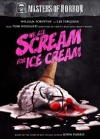 Mestres do Horror - We All Scream for Ice Cream