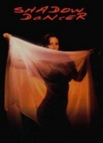 Shadow Dancer (1999)