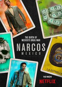 Narcos: México - 1ª Temporada