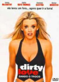 Dirty Love - Dando o troco