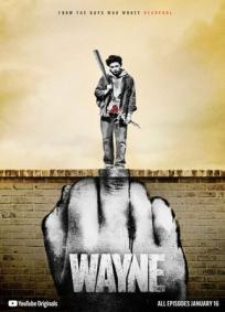 Wayne - 1ª Temporada