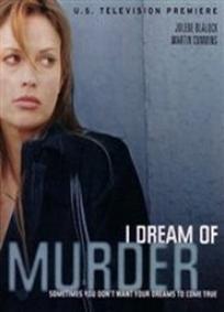 I Dream of Murder