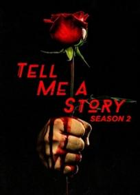 Tell Me a Story - 2ª Temporada