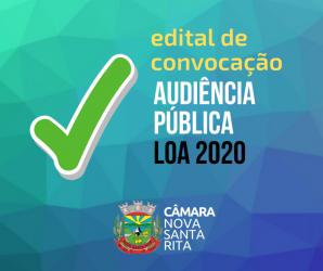 Edital de Convocação: Audiência Pública sobre o Projeto de Lei do Orçamento Anual (LOA) 2020