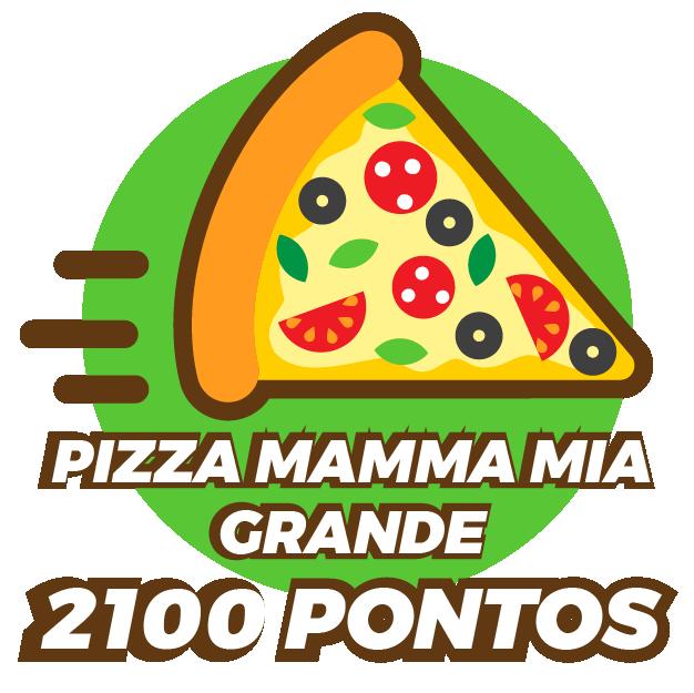 Pizza Mamma Mia Grande