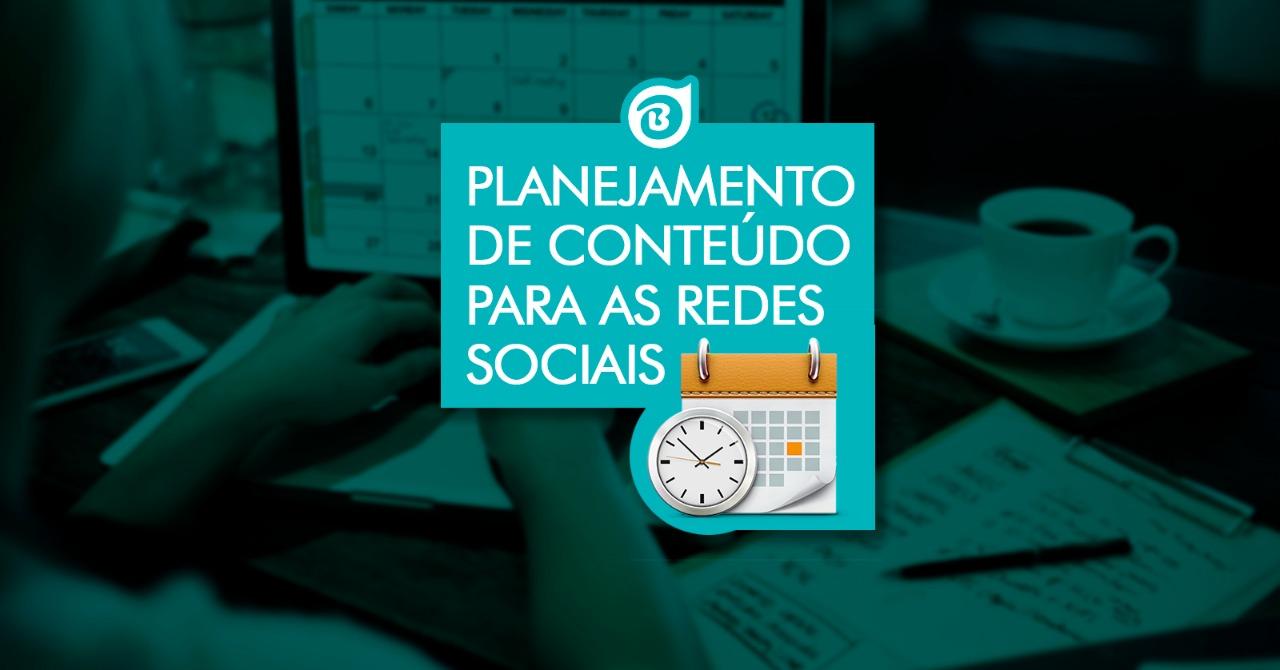Curso Planejamento de Conteúdo para as Redes Sociais