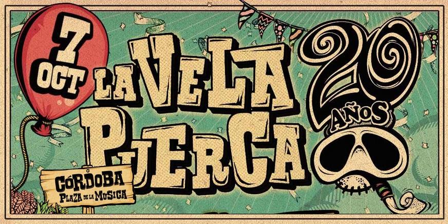 """La Vela Puerca - """"20 Años"""""""