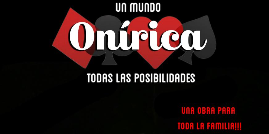 Onirica - Un Mundo todas las Posibilidades