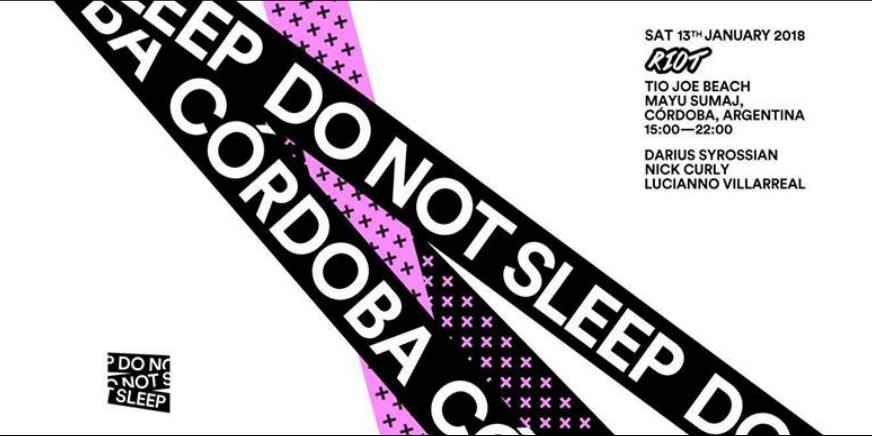 Riot presenta: Do Not Sleep Ibiza