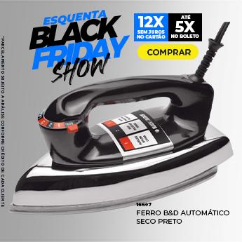 Esquenta Black Friday -Ferro de Passar