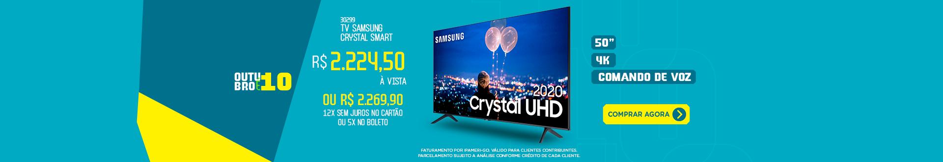 Outubro 10 - TV Samsung Crystal 50p