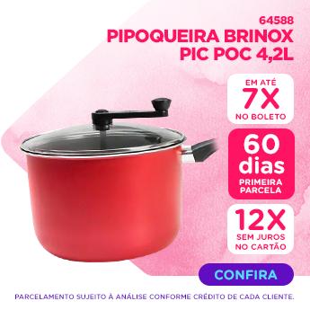 O melhor para Mamae  - PIPOQUEIRA BRINOX