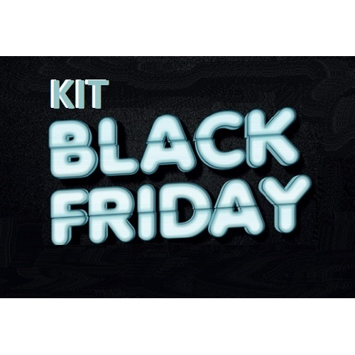 Foto - KIT BLACK FRIDAY