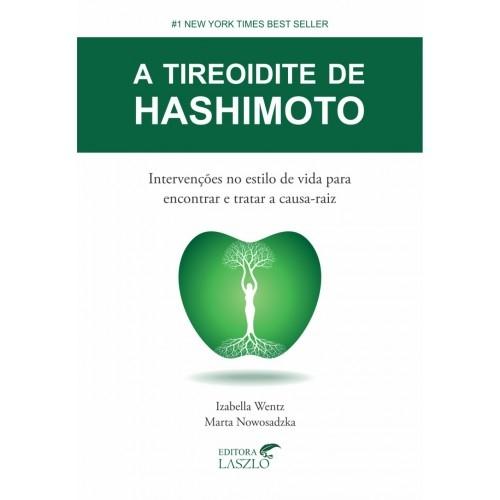 LIVRO A TIROIDITE DE HASHIMOTO  - KOSCK - EDITORA LASZLO N/R A 4952