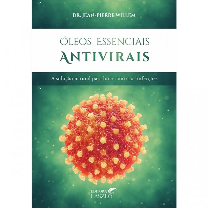 LIVRO - ÓLEOS ESSENCIAIS ANTIVIRAIS