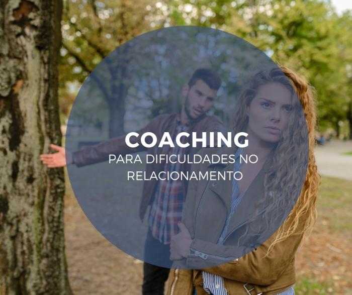 Coaching para dificuldades no relacionamento