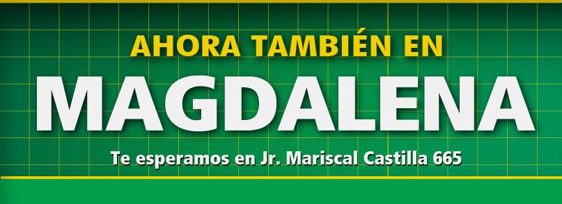 TAI LOY, Ahora también en MAGDALENA, Te esperamos es Jr. Mariscal Castilla 665.