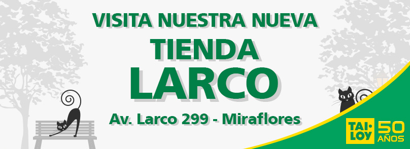 TAI LOY, Ahora también en Larco, te esperamos en Av. Larco 299