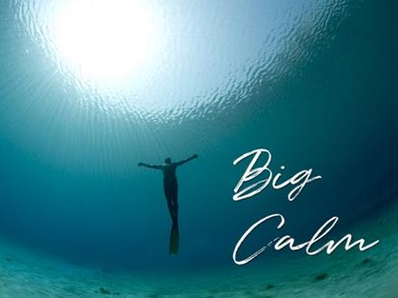 Big Calm