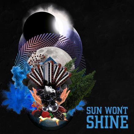 Sun Won´t Shine