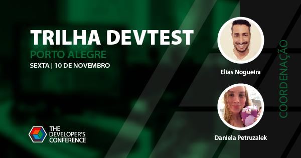 TheDevConf 2017 | Porto Alegre: Trilha DevTest