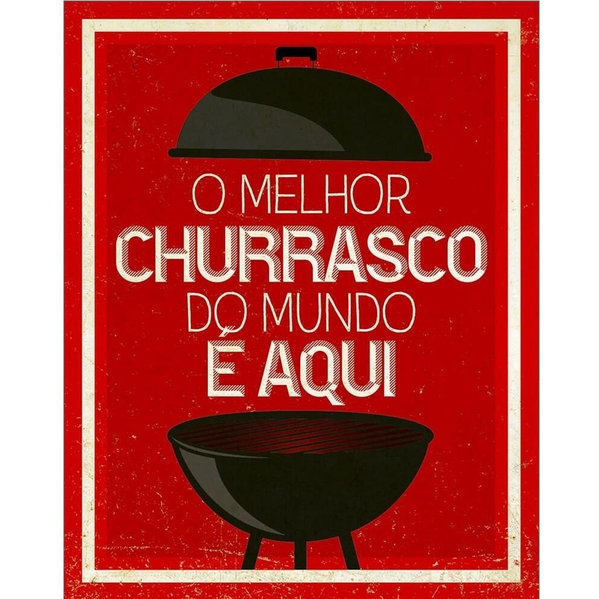 Placa decorativa MDF 24x19cm O melhor churrasco do mundo