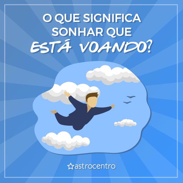Sonhar que está voando