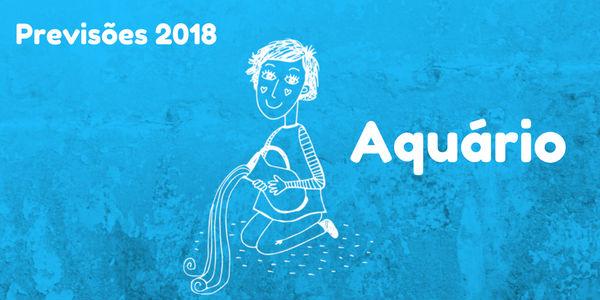 Previsões do signo de aquário para 2018