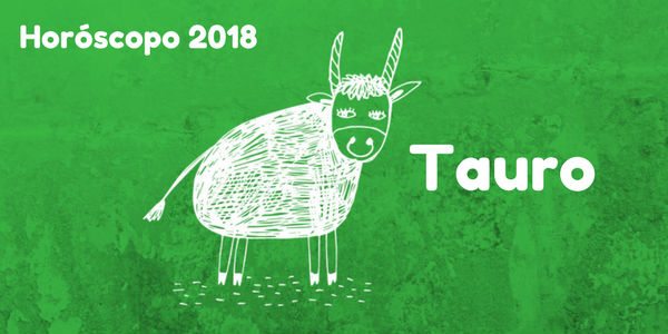 horóscopo tauro 2018