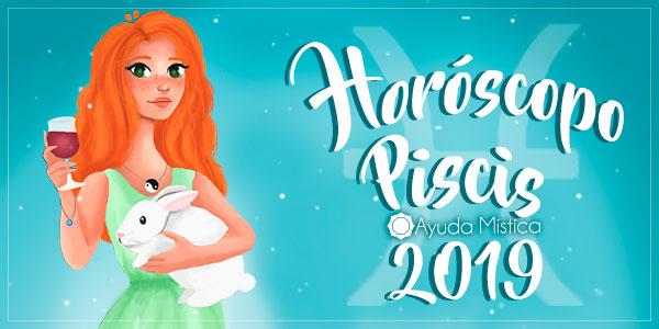 Horóscopo Piscis 2019