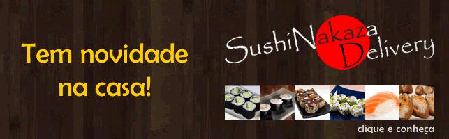 Combos, makis, hot roll, niguiri, sashimi e muito mais! - Sushi Nakaza