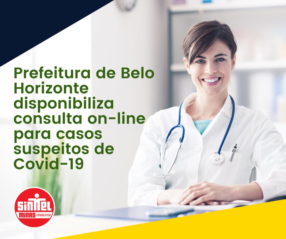 Prefeitura de Belo Horizonte disponibiliza consulta on-line para casos suspeitos de Covid-19