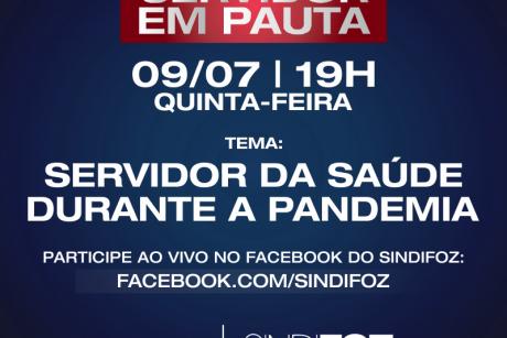 Servidor em Pauta: live com servidores da Saúde na quinta-feira