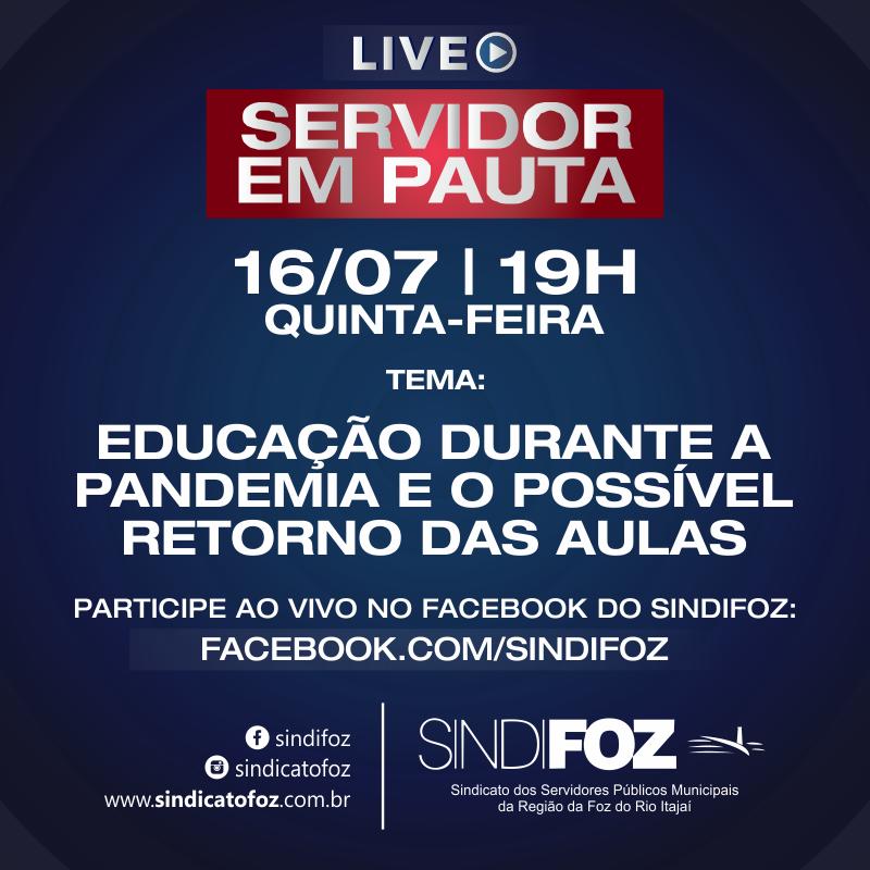 Servidor em Pauta: Live com servidores da Educação na quinta-feira