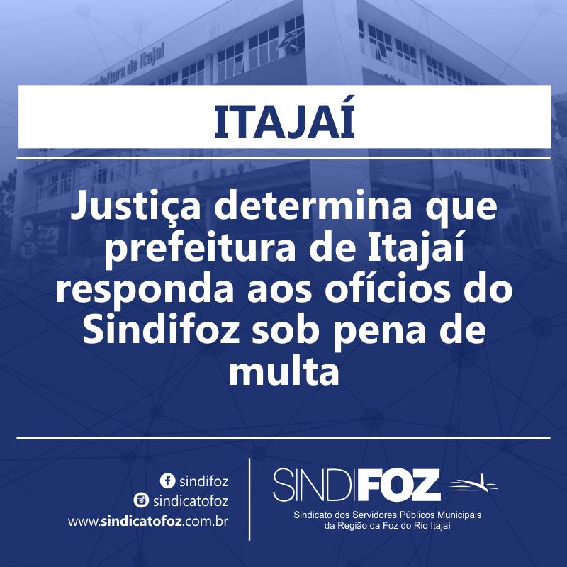 Justiça determina que prefeitura de Itajaí responda aos ofícios do Sindifoz sob pena de multa